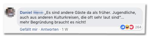 Screenshot eines Facebook-Kommentars - Es sind andere Gäste da als früher. Jugendliche, auch aus anderen Kulturkreisen, die oft sehr laut sind... mehr Begründung braucht es nicht!