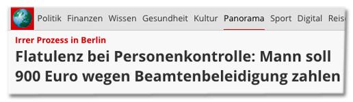 Irrer Prozess in Berlin - Flatulenz bei Personenkontrolle: Mann soll 900 Euro wegen Beamtenbeleidigung zahlen