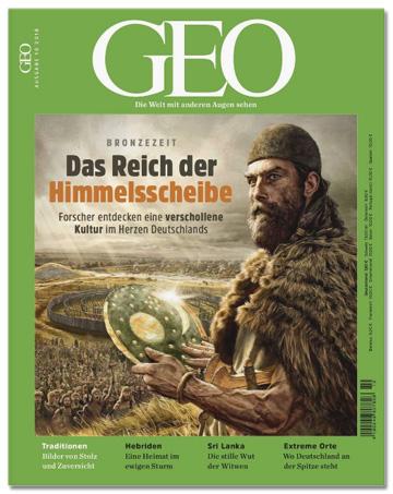 Ausriss der Geo-Titelseite - Bronzezeit - Das Reich der Himmelsscheibe - Dazu eine seitengroße Illustration einer historischen Szene mit der Himmelsscheibe