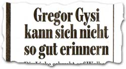 """""""Gregor Gysi kann sich nicht so gut erinnern"""""""