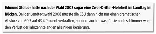 Screenshot Bild.de - Bei der Landtagswahl 2008 musste die CSU dann nicht nur einen dramatischen Absturz von 60,7 auf 43,4 Prozent verkraften, sondern auch, was für sie noch schlimmer war, den Verlust der jahrzehntelangen alleinigen Regierung.