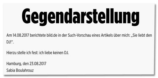 Screenshot Bild.de - Gegendarstellung - Am 14.08.2017 berichtete bild.de in der Such-Vorschau eines Artikels über mich: Sie liebt den DJ! Hierzu stelle ich fest: ich liebe keinen DJ. Hamburg, den 23.08.2017, Sabia Boulahrouz