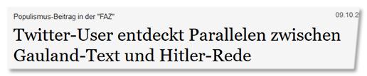 Twitter-User entdeckt Parallelen zwischen Gauland-Text und Hitler-Rede