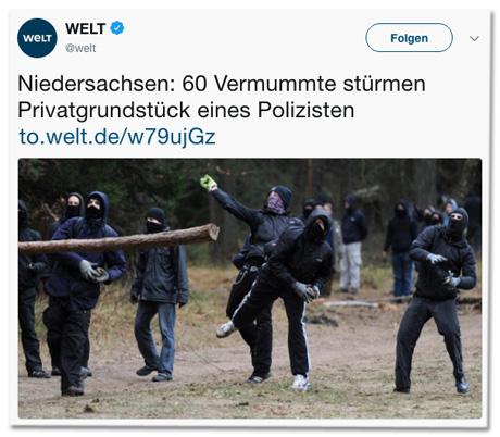 Screenshot eines Tweets der Welt - Niedersachsen: 60 Vermummte stürmen Privatgrundstück eines Polizisten - dazu ein Foto von sieben Vermummten, die Steine und einen Baumstamm werfen