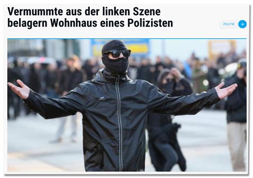 Screenshot Augsburger Allgemeine - Vermummte aus der linken Szene belagern Wohnhaus eines Polizisten - dazu ein Foto mehrere Vermummter bei einem Aufmarsch