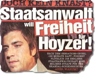 Staatsanwalt will Freiheit für Hoyzer!