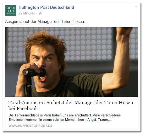 Facebook-Post der Huffington Post Deutschland: Ausgerechnet der Manager der Toten Hosen. - Total-Ausraster: So hetzt der Manager der Toten Hosen bei Facebook