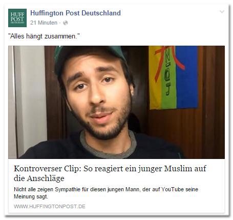 Facebook-Post der Huffington Post Deutschland: 'Alles hängt zusammen.' - Kontroverser Clip: So reagiert ein junger Muslim auf die Anschläge