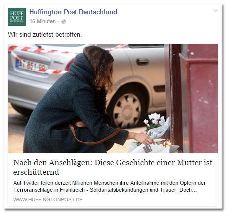 Facebook-Post der Huffington Post Deutschland: Wir sind zutiefst betroffen. - Nach den Anschlägen: Diese Geschichte einer Mutter ist erschütternd