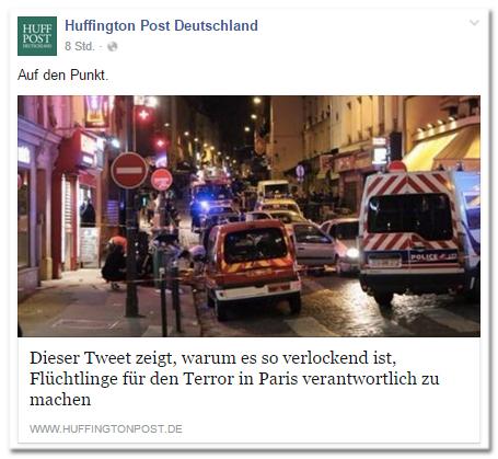 Facebook-Post der Huffington Post Deutschland: Auf den Punkt. - Dieser Tweet zeigt, warum es so verlockend ist, Flüchtlinge für den Terror in Paris verantwortlich zu machen