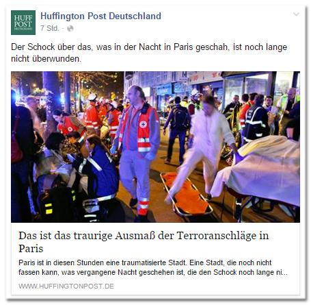 Facebook-Post der Huffington Post Deutschland: Der Schock über das, was in der Nacht in Paris geschah, ist noch lange nicht überwunden. - Das ist das traurige Ausmaß der Terroranschläge in Paris