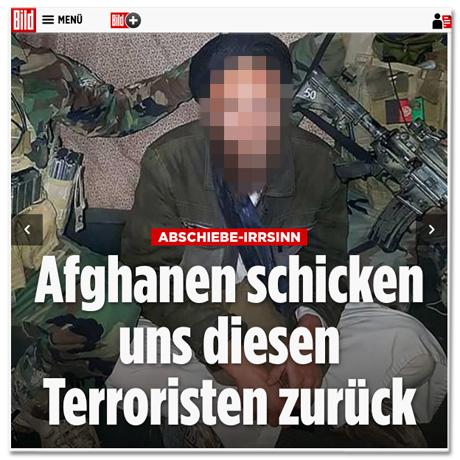 Screenshot Bild.de - Abschiebe-Irrsinn - Afghanen schicken uns diesen Terroristen zurück