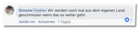 Screenshot eines Facebook-Kommentars - Wir werden noch mal aus dem eigenen Land geschmissen, wenn das so weitergeht.