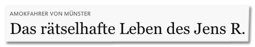 Screenshot FAZ.net - Amokfahrer von Münster - Das rätselhafte Leben des Jens R.