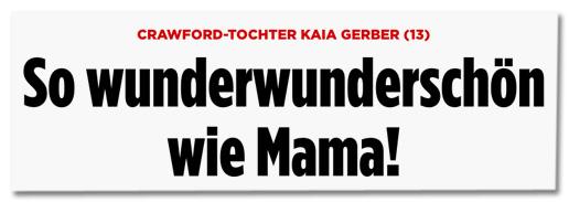 Screenshot Bild.de - Crawford-Tochter Kaia Gerber (13) - So wunderwunderschön wie Mama!