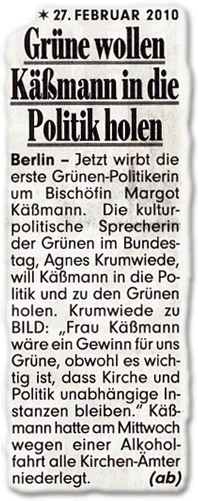 """Grüne wollen Käßmann in die Politik holen. Berlin - Jetzt wirbt die erste Grünen-Politikerin um Bischöfin Margot Käßmann. Die kulturpolitische Sprecherin der Grünen im Bundestag, Agnes Krumwiede, will Käßmann in die Politik und zu den Grünen holen. Krumwiede zu BILD: """"Frau Käßmann wäre ein Gewinn für uns Grüne, obwohl es wichtig ist, dass Kirche und Politik unabhängige Instanzen bleiben."""" Käßmann hatte am Mittwoch wegen einer Alkoholfahrt alle Kirchen-Ämter niederlegt."""