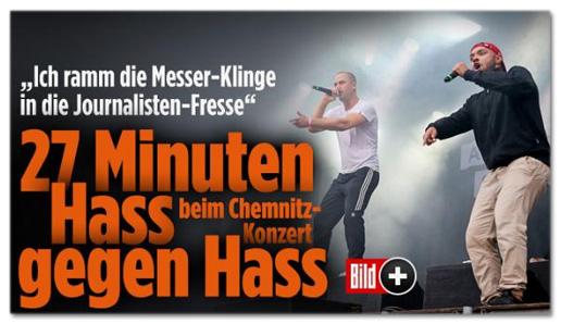 Screenshot Bild.de - Ich ramm die Messer-Klinge in die Journalisten-Fresse - 27 Minuten Hass beim Chemnitz-Konzert gegen Hass