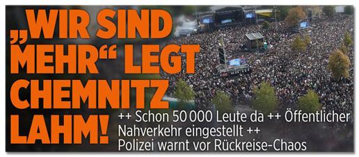 Screenshot Bild.de - Wir sind mehr legt Chemnitz lahm! Schon 50000 Leute da - Öffentlicher Nahverkehr eingestellt - Polizei warnt vor Rückreise Chaos