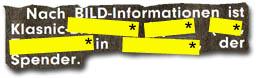 """""""Nach BILD-Informationen ist Klasnic-XXXX XXX (XX), XXXXXX in XXXX, der Spender."""