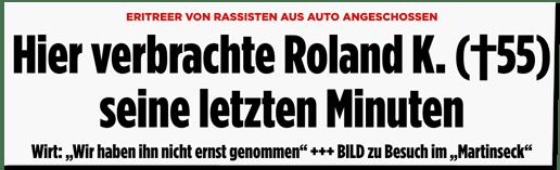 Screenshot Bild.de - Eritreer von Rassisten aus Auto angeschossen - Hier verbrachte Roland K. seine letzten Minuten - Wirt: Wir haben ihn nicht ernst genommen - BILD zu Besuch im Martinseck