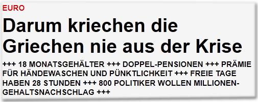 Euro: Darum kriechen die Griechen nie aus der Krise +++ 18 Monatsgehälter +++ Doppel-Pensionen +++ Prämie für Händewaschen und Pünktlichkeit +++ Freie Tage haben 28 Stunden +++ 800 Politiker wollen Millionen-Gehaltsnachschlag +++