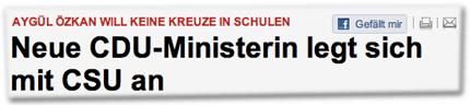 Aygül Özkan will keine Kreuze in Schulen: Neue CDU-Ministerin legt sich mit CSU an