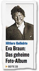 Hitlers Geliebte Eva Braun: Das geheime Foto-Album
