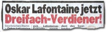 """""""Oskar Lafonaine jetzt Dreifach-Verdiener!"""""""