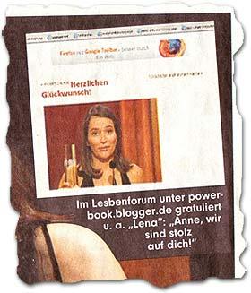"""""""Im Lesbenforum unter powerbook.blogger.de gratuliert u. a. Lena: Anne, wir sind stolz auf dich!"""""""