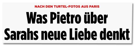 Nach den Turtel-Fotos aus Paris - Was Pietro über Sarahs neue Liebe denkt