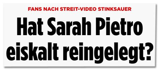 Fans nach Streit-Video stinksauer - Hat Sarah Pietro eiskalt reingelegt?