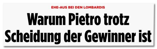 Ehe-Aus bei den Lombardis - Warum Pietro trotz Scheidung der Gewinner ist