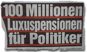 """""""100 Millionen Luxuspensionen für Politiker"""""""