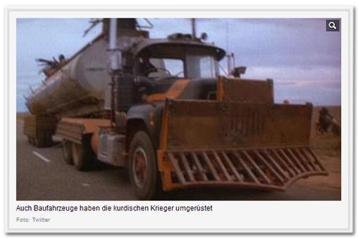 [Zu sehen ist ein umgebauter Tankwagen mit einer Art Pflug vorne dran. Bildunterschrift: 'Auch Baufahrzeuge haben die kurdischen Krieger umgerüstet']
