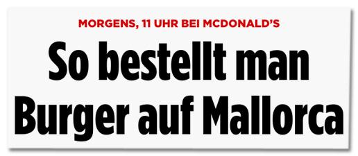 Screenshot Bild.de - Morgens 11 Uhr bei McDonalds - So bestellt man Burger auf Mallorca