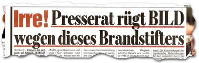 """""""Irre! Presserat rügt BILD wegen dieses Brandstifters"""""""