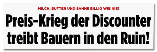 Ausriss Bild.de - Milch, Butter und Sahne billig wie nie! Preis-Krieg der Discounter treibt Bauern in den Ruin!