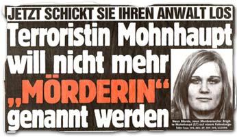 """""""Jetzt schickt sie ihren Anwalt los: Terroristin Mohnhaupt will nicht mehr"""