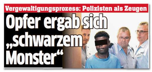 Ausriss aus dem Express - Vergewaltigungsprozess: Polizisten als Zeugen - Opfer ergab sich schwarzem Monster