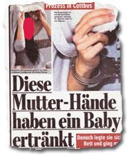 """""""Diese Mutter-Hände haben ein Baby ertränkt"""""""
