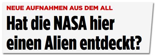 Hat die NASA hier einen Alien entdeckt?