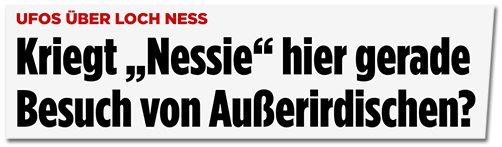 Kriegt Nessie hier gerade Besuch von Außerirdischen?
