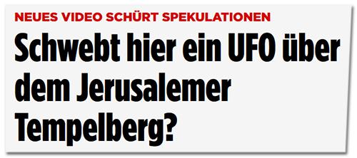 Schwebt hier ein UFO über dem Jerusalemer Tempelberg?