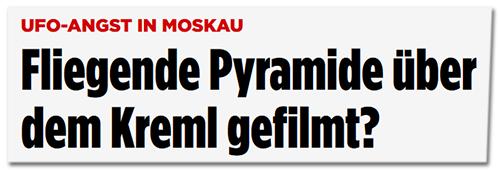 Fliegende Pyramide über dem Kreml gefilmt?