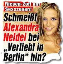 "Riesen-Zoff um Sexszenen! Schmeißt Alexandra Neldel bei ""Verliebt in Berlin"" hin?"