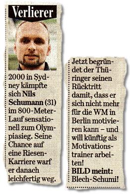 Verlierer: 2000 in Sydney kämpfte sich Nils Schumann (31) im 800-Meter-Lauf sensationell zum Olympiasieg. Seine Chance auf eine Riesen-Karriere warf er danach leichfertig weg. Jetzt begründet der Thüringer seinen Rücktritt damit, dass er sich nicht mehr für die WM in Berlin motivieren kann – und will künftig als Motivationstrainer arbeiten! BILD meint: Blech-Schumi!