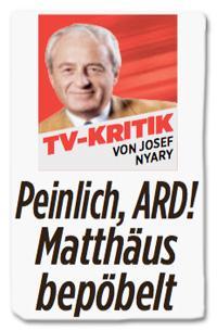 Ausriss Bild-Zeitung - Peinlich, ARD! Matthäus bepöbelt