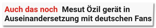 Screenshot Express.de - Auch das noch - Mesut Özil gerät in Auseinandersetzung mit deutschen Fans