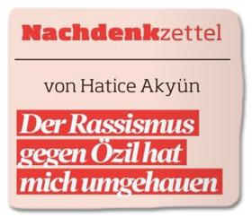 Ausriss Bild am Sonntag - Der Rassismus gegen Özil hat mich umgehauen