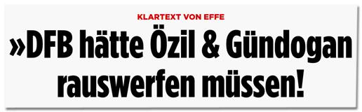 Screenshot Bild.de - Klartext von Effe - DFB hätte Özil & Gündogan rauswerfen müssen!